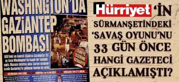 Hürriyet'in sürmanşetini o gazeteci 1 ay önce deşifre etti