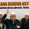 Türkiye Gülen'in bu beddualarıyla dehşete düşecek!
