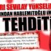 Sevilay Yükselir'e o cemaat yazarından ölüm tehditi!