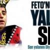 Feto'nun yancısı yalancı Selo!