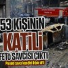 53 kişinin katili FETÖ savcısı çıktı