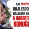 Bak Sözcü ile Cumhuriyet Bilal Erdoğan kaçtığı (!) İtalya'daki A Haber'e canlı yayın konuğu oluyor!