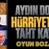 Oyun Bozan yazdı; Aydın Doğan'ın Hürriyet'indeki taht kavgası!