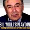 """""""Milli"""" olma iddiasındaki Aydın Doğan'ın hain beslemeleri!"""