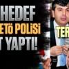 Ekrem Dumanlı hedef gösterdi FETÖ polisi terörist yaptı!