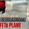 Gülen'in son bedduasındaki sinsi FETÖ planı!