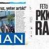 FETÖ gazetesi Zaman PKK'nın sesi radyosu gibi!
