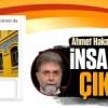 """Ahmet Hakan'dan """"insanlıktan çıkmışız"""" itirafı!"""