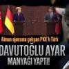 Alman ajansına çalışan PKK'lı Türk'ü Davutoğlu ayar manyağı yaptı!