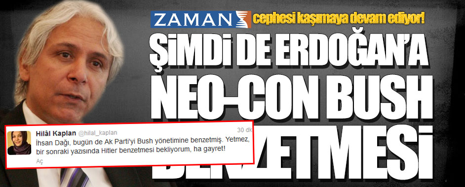 "Şimdi de ZAMAN'dan Başbakan'a ""Bush"" benzetmesi!"