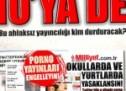 Milliyet ve Vatan'dan ahlaksızca porno yayıncılığa devam!