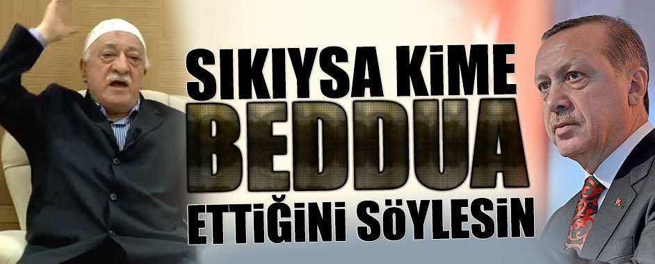 erdogan-gulen-beddua