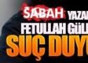 Sabah yazarı Yükselir'den Gülen hakkında suç duyurusu