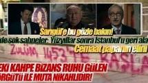 Gezi'deki kahpe Bizans ruhu Gülen örgütü ile muta nikahlıdır!