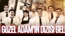 Yedi Güzel Adam'ın dizisi geliyor