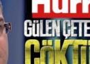 Hürriyet ile Gülen çetesi ittifakı çöktü mü?