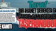 Taraf'ın bir ihanet projesinin taşeronu olduğunun son kanıtı!