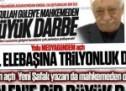 Fetullah Gülen'e mahkemeden bir büyük darbe daha!