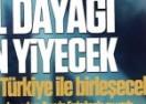 Mısıroğlu: Irak ve Suriye Türkiye ile birleşecek
