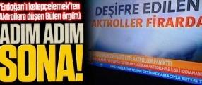 Adım adım sona; 'Erdoğan'ı kelepçelemek'ten Aktrollere düşen Gülen örgütü!