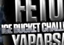 "Feto ""ice bucket challenge"" yaparsa!"