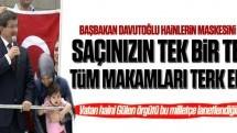 Başbakan Davutoğlu provokatör hainlerin maskesini indirdi