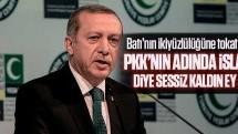 Erdoğan'dan Batı'nın ikiyüzlülüğüne tokat gibi sözler