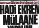 Akşam yazarı Güler'den Ekrem Dumanlı bombası!