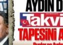 """Aydın Doğan Takvim'in """"tape""""sini attırdı!"""