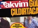 Takvim Gülen'i çıldırtacak!
