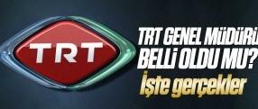 TRT Genel Müdürlüğü için 4 aday