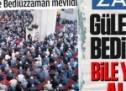 Zaman gazetesi Bediüzzaman'ı bile yalanına alet etti!