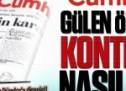 Cumhuriyet gazetesi nasıl Gülen örgütünün kontrolüne geçti?