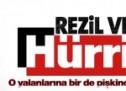 Hürriyet'ten o yalanına pişkince savunma!