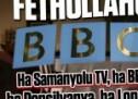 Fethullahçı BBC!