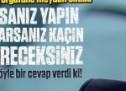 Latif Erdoğan Gülen örgütüne meydan okudu; nereye kaçarsanız kaçın hesap vereceksiniz!