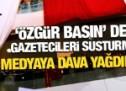 """""""Özgür basın"""" dediler gazetecileri susturmak için dava yağdırdılar!"""