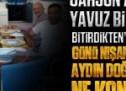 Yavuz Bingöl operasyonundan sonra Ahmet Hakan Nişantaşı'nda kiminle buluştu?