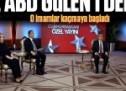 Cumhurbaşkanı Erdoğan'dan ABD'ye net mesaj; iadeden öte Gülen'i deport edin
