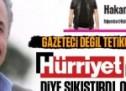 Gazeteci değil tetikçi besleyen Hürriyet'teki şu rezalet röportaja bakın!