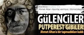 Gülenciler Ahmet Altan'ı put yapıp tapacaklar!