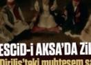 Diriliş'te Mescid-i Aksa'daki muhteşem zikir sahnesi