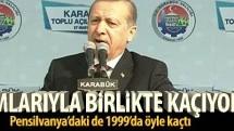 Erdoğan: İmamlarıyla birlikte kaçıyorlar