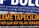 Tapecilik bitince Gülenciler yalan senaryolara kaldı!