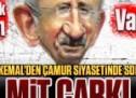 Kılıçdaroğlu'ndan MİT çarkı