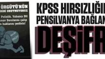 KPSS hırsızlığında Pensilvanya bağlantısı deşifre
