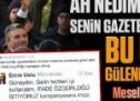 Ah Nedim Şener şimdi senin gazeteci arkadaşların bu utanmaz Gülencilerin iti olmuş!