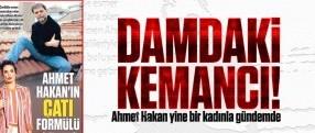 Ahmet Hakan yine bir kadınla gündemde!