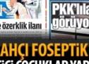 Fetullahçı foseptik PKK'yı cici çocuklar yaptı!