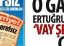 """O gazete Ertuğrul Özkök'e """"vay şerefsiz"""" çekti!"""
